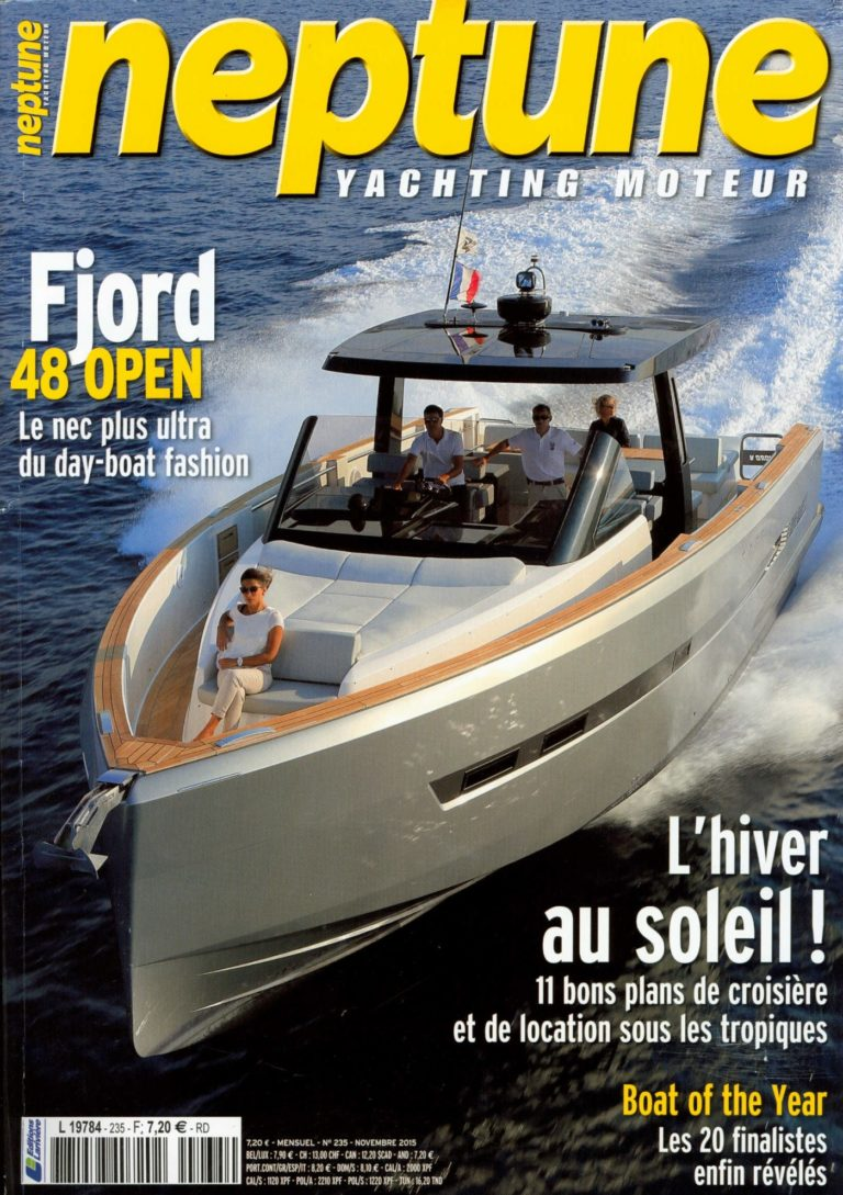 neptune n 235 novembre 2015 fjord 48 open le nec plus ultra du day boat fashion 1260